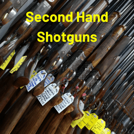 Second Hand Shotgun List
